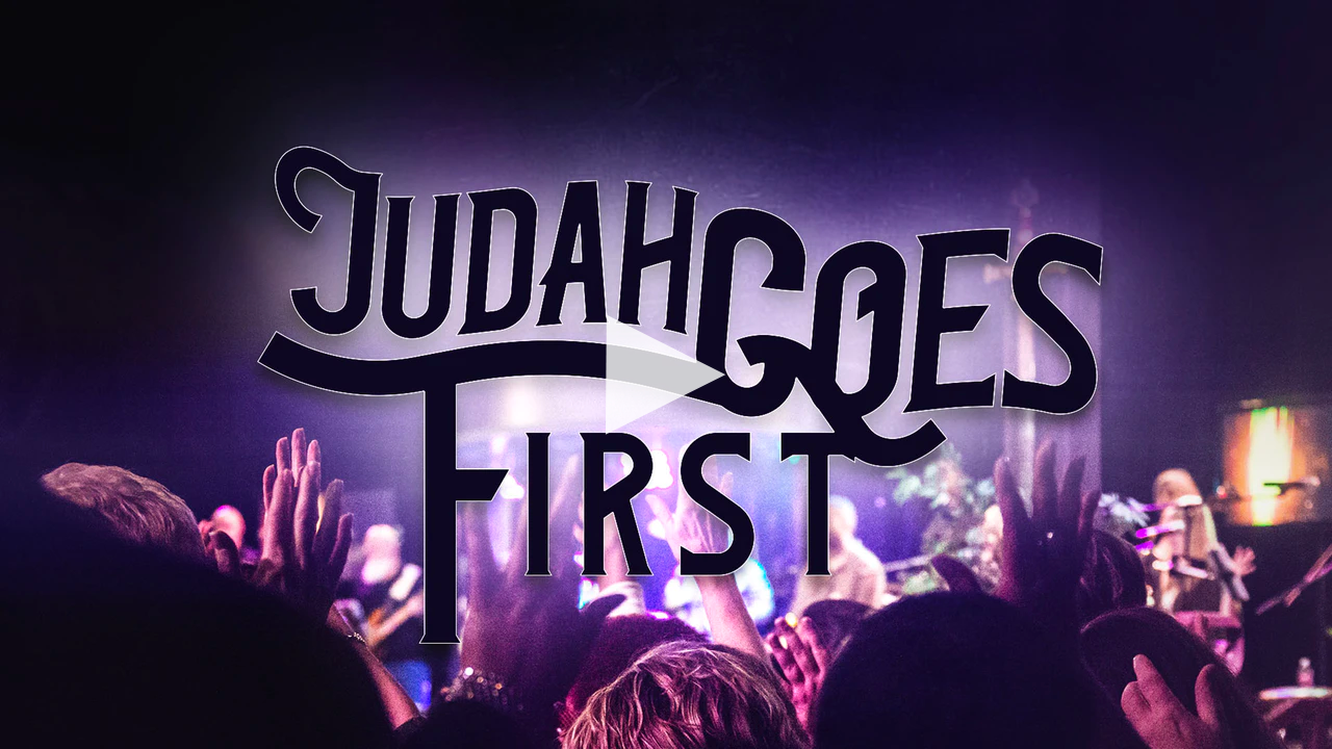 Judah Goes First